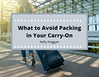 What to Avoid Packing in Your Carry-On