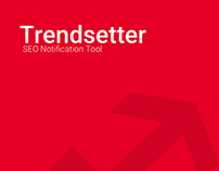 Trendsetter: A notification app for SEO Analysts
