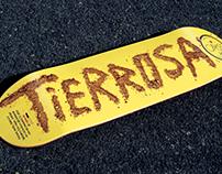 Tierrosa Skateboard
