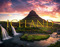 ICELAND - Land of the Light and Vulcanos