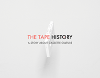 The Tape History