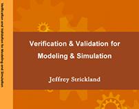 Verification & Validatioin for Modeling & Simulation