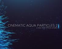 Cinematic Aqua Particles 2