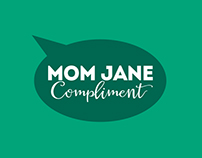 Mom Jane Compliment Mobile app