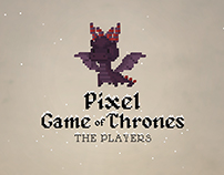 Pixel Game of Thrones: The Players