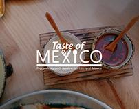 TASTE OF MEXICO -