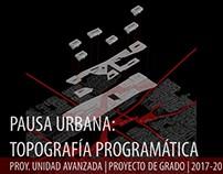 2017.20_Proyecto De Grado_Pausa Urbana