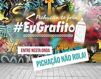 Pichação, tô fora... #EuGrafito