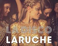 La Disco Laruche