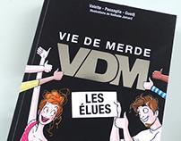 VDM, les élues (F*ckmylife)