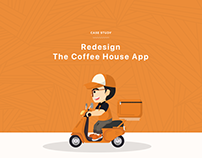 UX Case Study | Redesign The Coffee House App