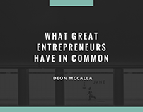 Deon McCalla - What Great Entrepreneurs Have in Common