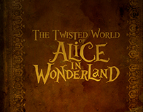 Twisted World of Alice in Wonderland