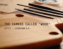 The Canvas called Wood