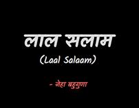 Laal Salaam - Storytelling