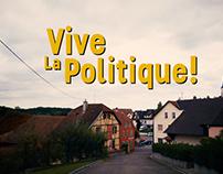 Vive la Politique