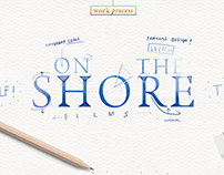ON THE SHORE ® FILMS