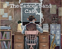 THE CANCEL BAND - CASE