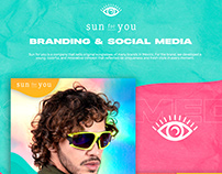 SUN FOR YOU - Sunglass - Branding and social media