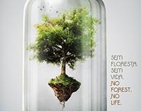 NO FOREST. NO LIFE.