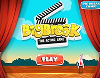 Big Break: The Acting Game