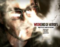 """Trailer """"Weekend degli Eroi"""""""