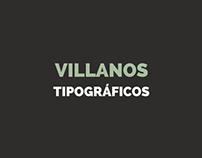 Villanos Tipográficos // Tipografía