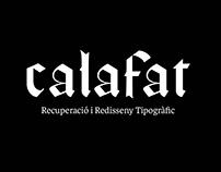Calafat, Recuperació i Redisseny Tipogràfic