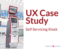 UX Case Study - Self Servicing Airline Kiosk
