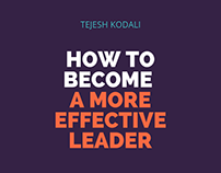 Become a More Effective Leader - Tejesh Kodali