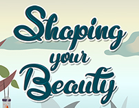 Shaping Your Beauty: Multimedia Project