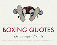 Boxing Quotes - Drawings/Prints