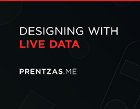 PRENTZAS.ME Designing with live data