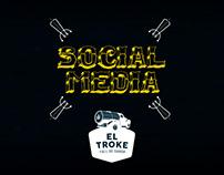 El Troke - Social Media