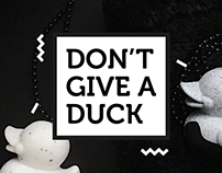 Don't Give a Duck | Brand identity and developement