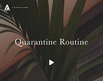 Quarantine Routine