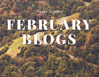 David Ariagno February Blogs