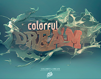 /// Colorful dream ///