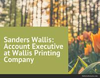 Sanders Wallis: Account Executive at Wallis Printing Co