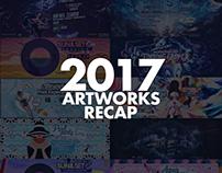 2017 ARTWORKS RECAP
