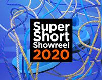 Super Short Showreel 2020