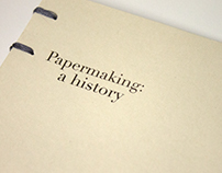 Papermaking: A History