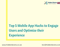 Mobile App Hacks to Engage Users & Optimize Experience