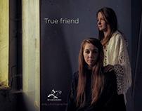 """True friend"""
