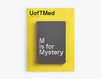 UofTMed — M is for Mystery
