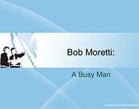 Bob Moretti : Dedicated Business Professional