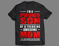 I'm a proud son of a freaking awesome mom t shirt