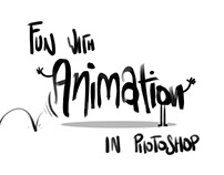 Fun with Animation in Photoshop