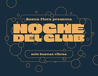 Noche del Club - Buena Flora