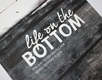 Life On The Bottom - Final Major
